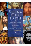 Seeing Our Faith