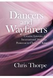 Dancers and Wayfarers