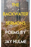 The Backwater Sermons