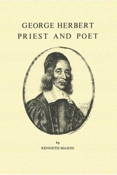 George Herbert, Priest and Poet