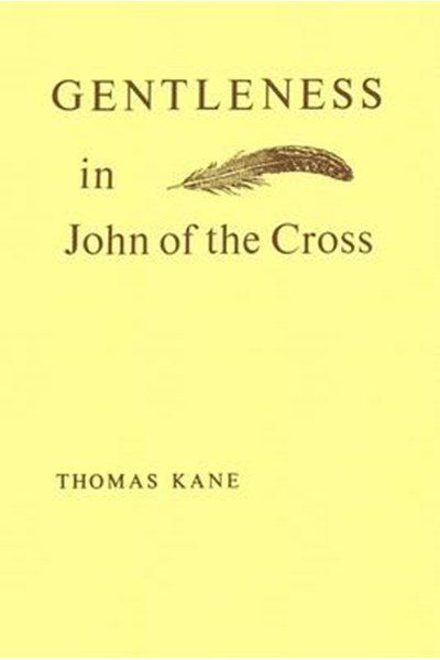 Gentleness in John of the Cross