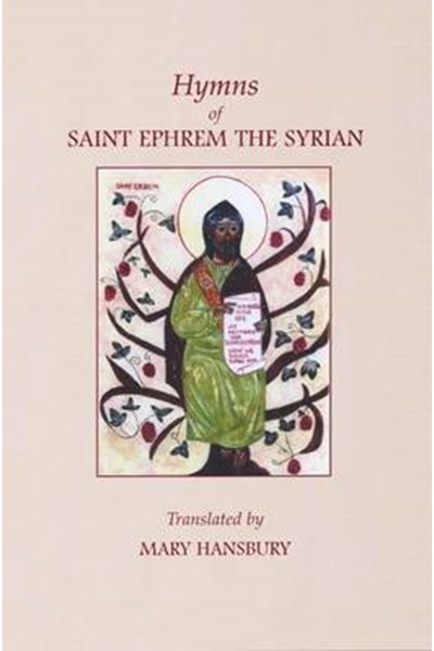 Hymns of St.Ephrem the Syrian