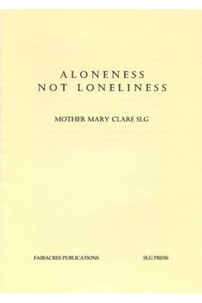 Aloneness Not Loneliness
