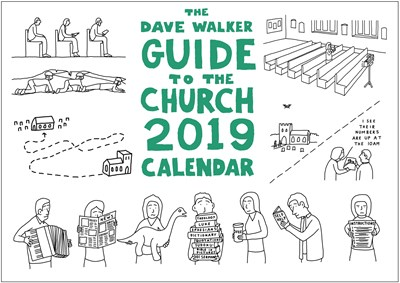 Dave Walker Guide to the Church 2019 Calendar