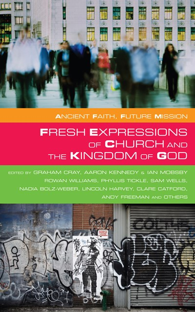 Fresh Expressions of Church and the Kingdom of God