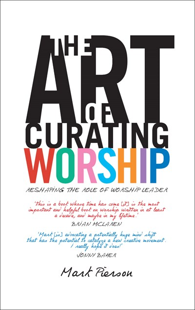 The Art of Curating Worship