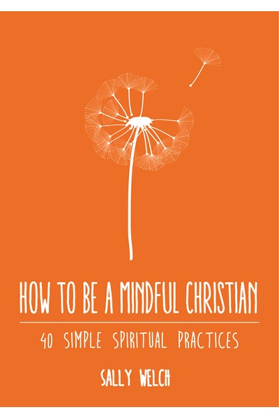 How to be a Mindful Christian