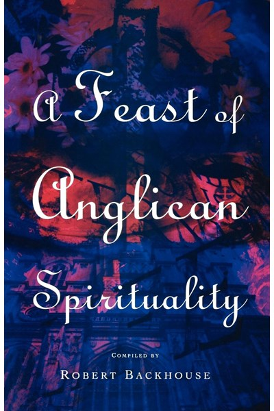 Feast of Anglican Spirituality
