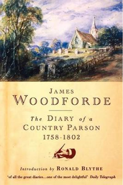 Diary of a Country Parson, 1758-1802