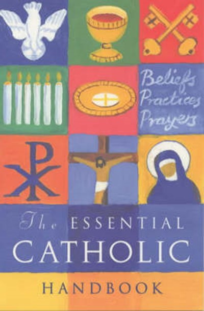 Essential Catholic Handbook