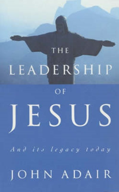The Leadership of Jesus