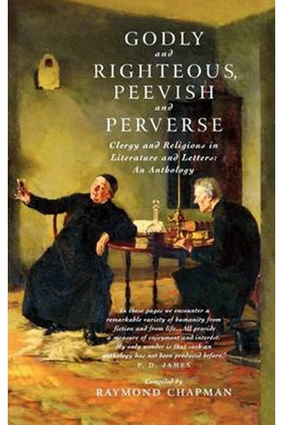 Godly and Righteous, Peevish and Perverse