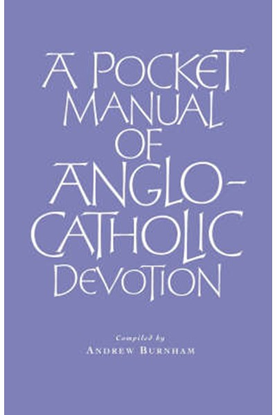 Pocket Manual of Anglo-Catholic Devotion