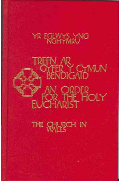 Church in Wales - An Order for the Holy Eucharist Altar Edition (Bilingual English/Welsh)
