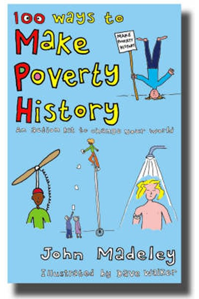 100 Ways to Make Poverty History
