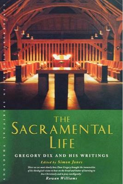 The Sacramental Life