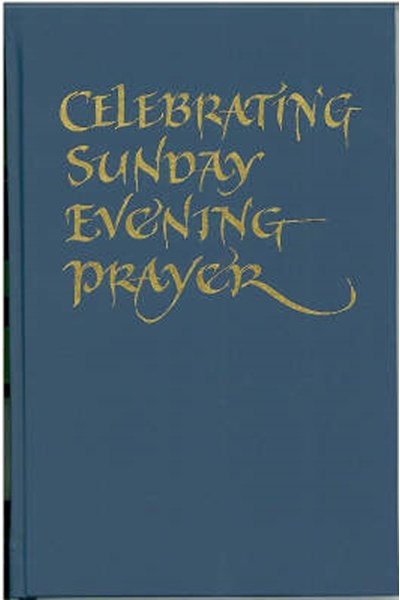 Celebrating Sunday Evening Prayer