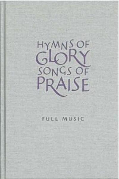 Hymns of Glory, Songs of Praise by John Bell - Hardback