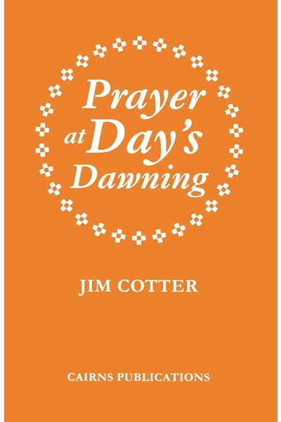 Prayer at Day's Dawning
