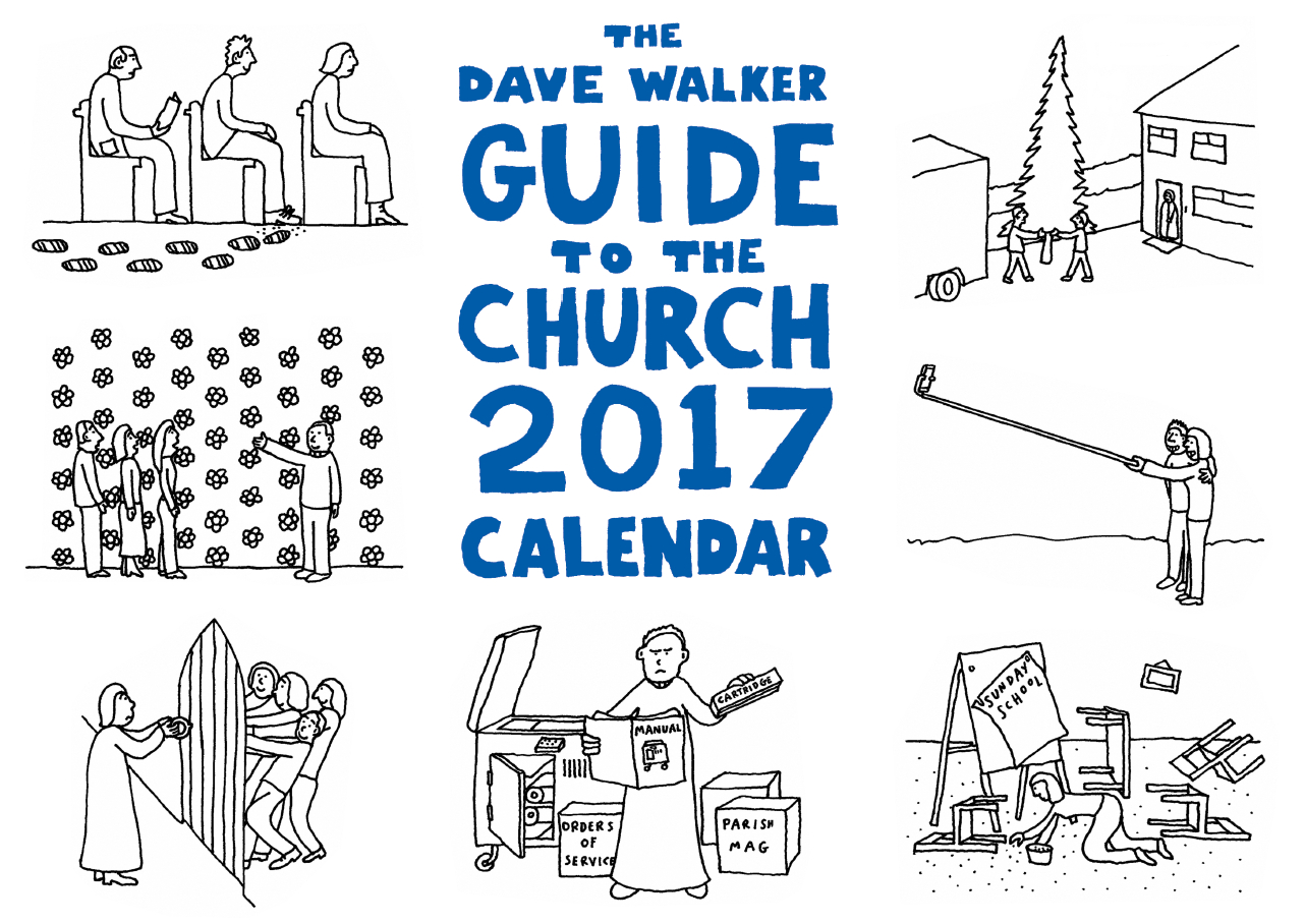 The Dave Walker Guide to the Church Calendar 2017