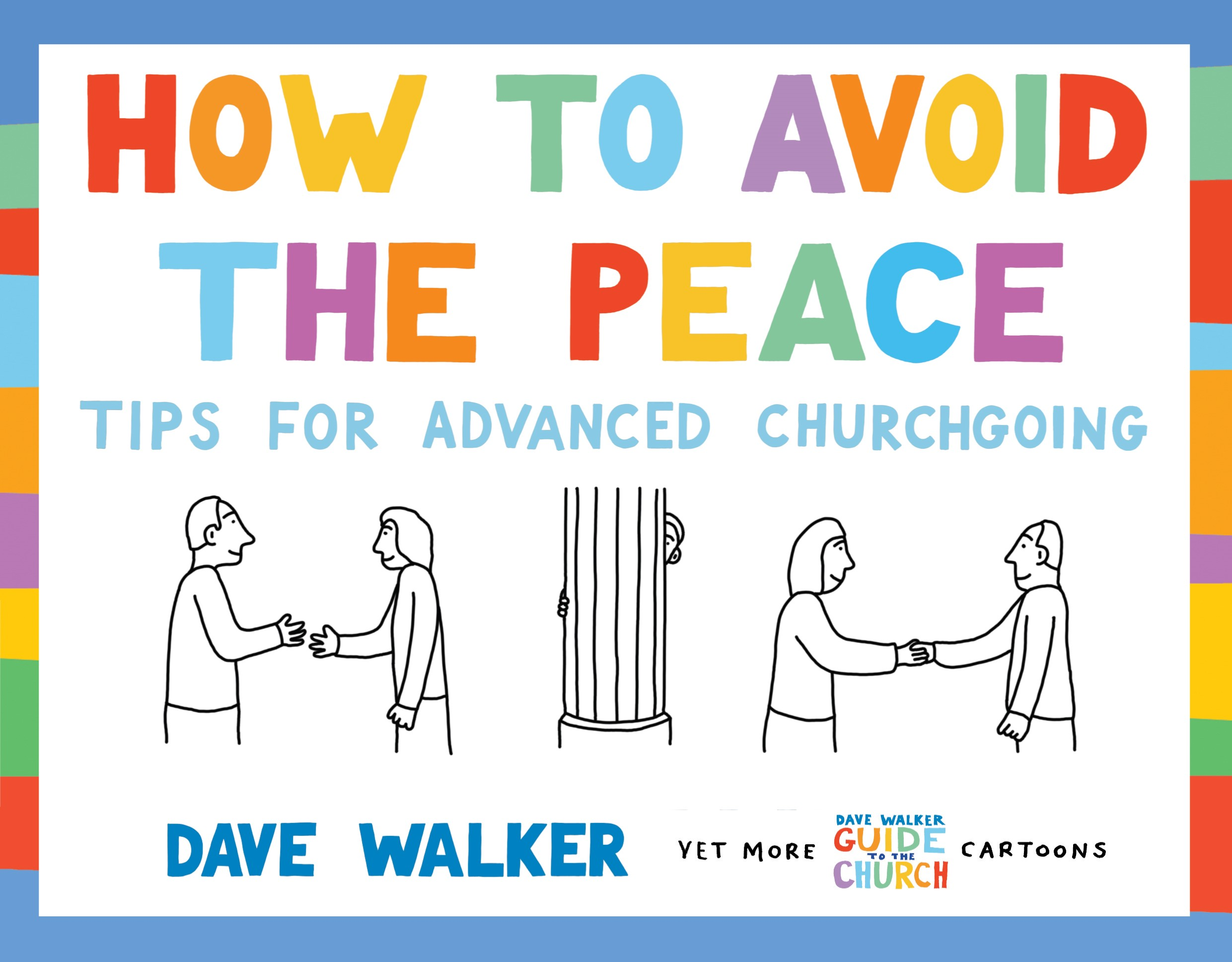 Image result for dave walker, cartoon book, How to Avoid the Peace