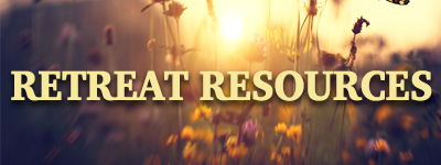 Retreat Resources